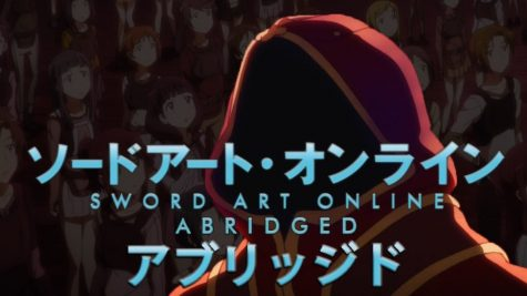 Why You Need to Watch: Sword Art Online Abridged